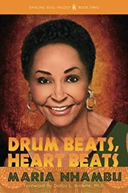 Drum Beats, Heart Beats (Dancing Soul Trilogy) (Volume 3)