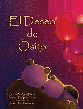 El Deseo de Osito (Spanish Edition)