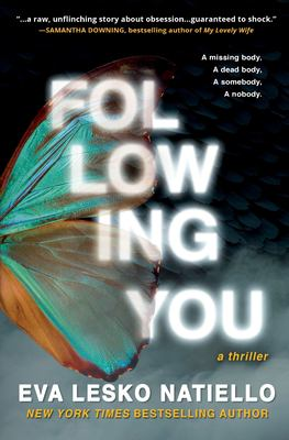 FOLLOWING YOU: Suspenseful page turner with surprising ending