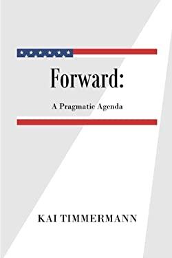 Forward A Pragmatic Agenda