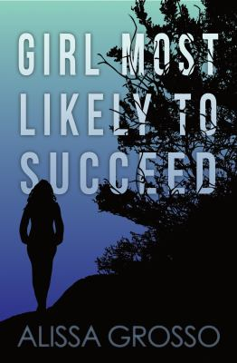 Girl Most Likely to Succeed