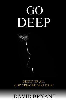 Go Deep: Discover All God Created You to Be