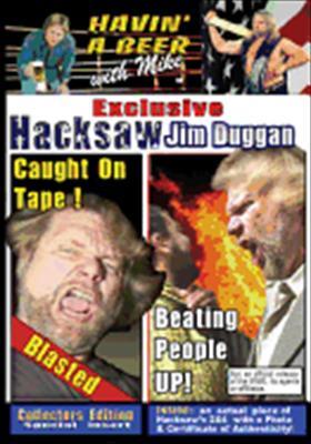 Havin' a Beer with Mike: Hacksaw Jim Duggan