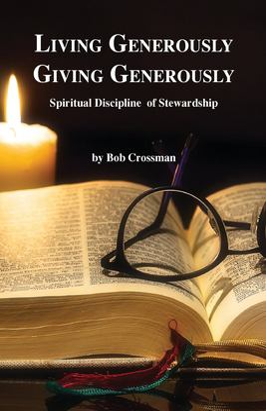 Living Generously / Giving Generously: Spiritual Discipline of Stewardship
