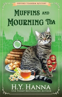 Muffins and Mourning Tea (Oxford Tearoom Mysteries ~ Book 5) (Volume 5)