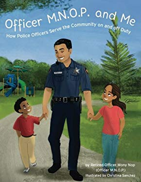 Officer M.N.O.P. and Me: How Police Officers Serve the Community on and off Duty