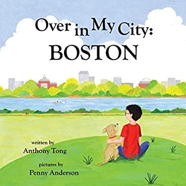 Over in My City: Boston (Over Books)