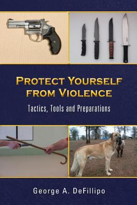 Protect Yourself from Violence 9780991012800