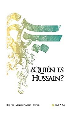 Quin es Hussain? (Spanish Edition)