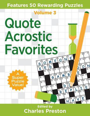 Quote Acrostic Favorites: Features 50 Rewarding Puzzles (Puzzle Books for Fun) (Volume 3)
