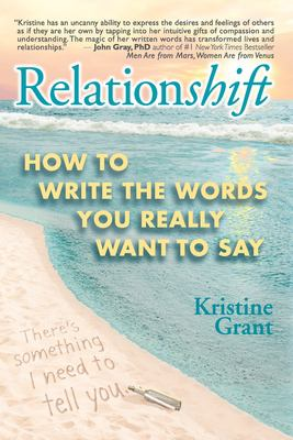 Relationshift: How to Write the Words You Really Want to Say