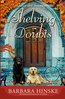 Shelving Doubts: The Sixth Novel in the Rosemont Series