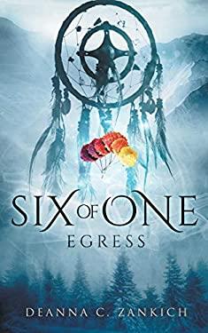 Six of One: Egress (Book 4)