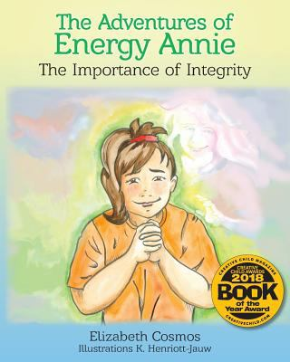 The Adventures of Energy Annie: The Importance of Integrity