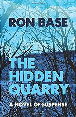 The Hidden Quarry (Milton Mysteries)
