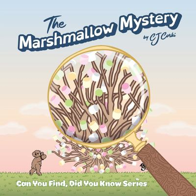 The Marshmallow Mystery: fun adventures to solve the puzzle for kids ages 3-5 (Can You Find, Did You Know)
