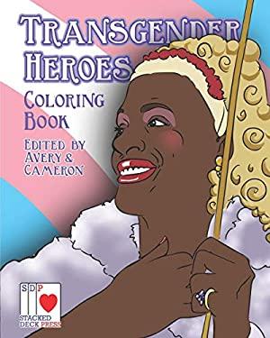 The Transgender Heroes Coloring Book