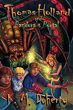 Thomas Holland and Pandora's Portal (Thomas Holland Series)