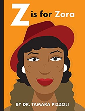 Z is for Zora: An Alphabet Book of Notable Writers from Around the World