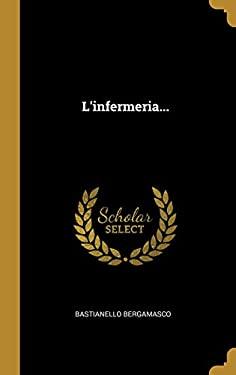 L'Infermeria... (Italian Edition)