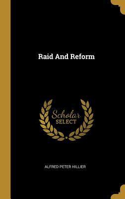 Raid And Reform
