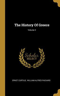 The History Of Greece; Volume 2
