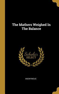The Mathers Weighed In The Balance