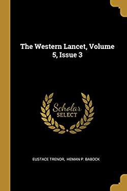 The Western Lancet, Volume 5, Issue 3