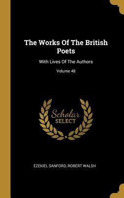 The Works Of The British Poets: With Lives Of The Authors; Volume 48