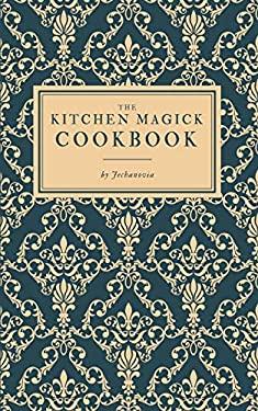 The Kitchen Magick Cookbook