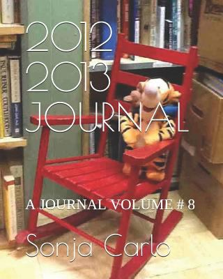 2012 2013 JOURNAL: A JOURNAL VOLUME # 8