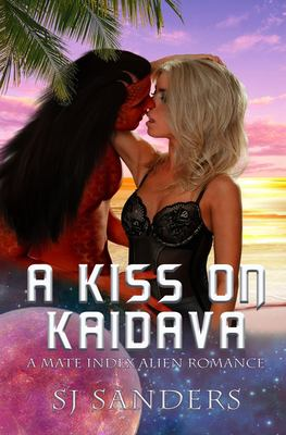 A Kiss on Kaidava: A Mate Index Alien Romance (The Mate Index)