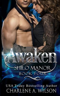 Awaken: Multi-dimensional Soul Mates (Shilo Manor)
