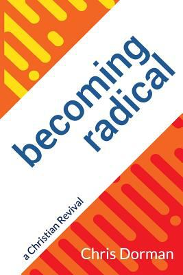 Becoming Radical: a Christian Revival