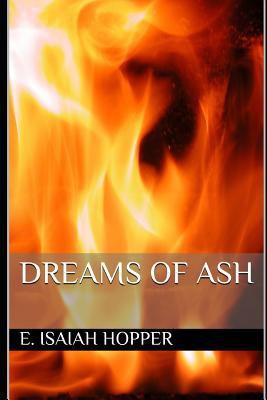 Dreams of Ash