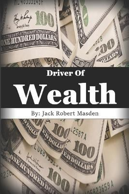 Driver of Wealth: Skills to become a Wealthy Delivery Driver