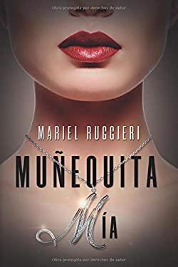 MUEQUITA MIA (Spanish Edition)