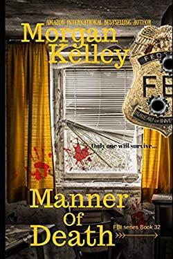 Manner of Death (An FBI Romance Thriller)