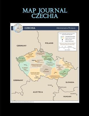 Map Journal: Czechia: 150 page lined notebook/diary