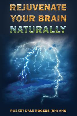 Rejuvenate Your Brain Naturally