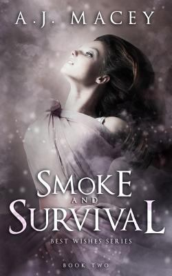 Smoke and Survival (Best Wishes)