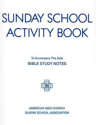 Sunday School Activity Book, Series 3: To accompany Bible Study Notes, by Anita S. Dole