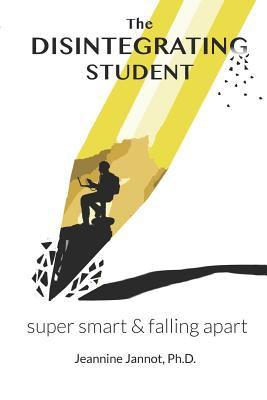 The Disintegrating Student: Super Smart & Falling Apart