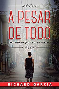 A Pesar de Todo (Spanish Edition)