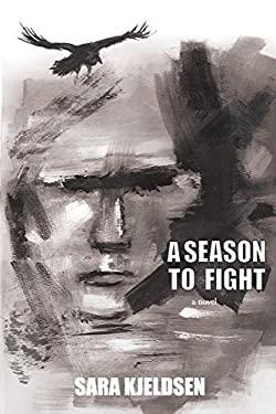 A Season To Fight