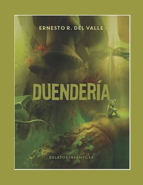 DUENDERA (Spanish Edition)