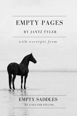 Empty Pages: With excerpts from Empty Saddles