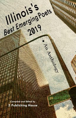 Illinoiss Best Emerging Poets 2019: An Anthology