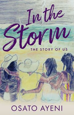 In The Storm: The Story of Us