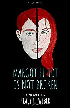 Margot Elliot Is Not Broken